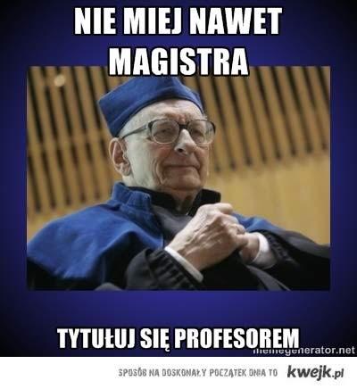 W internecie roi się od memów wyśmiewających rzekome podszywanie się Bartoszewskiego pod profesora. Powyżej jeden z przykładów z serwisu Kwejk.