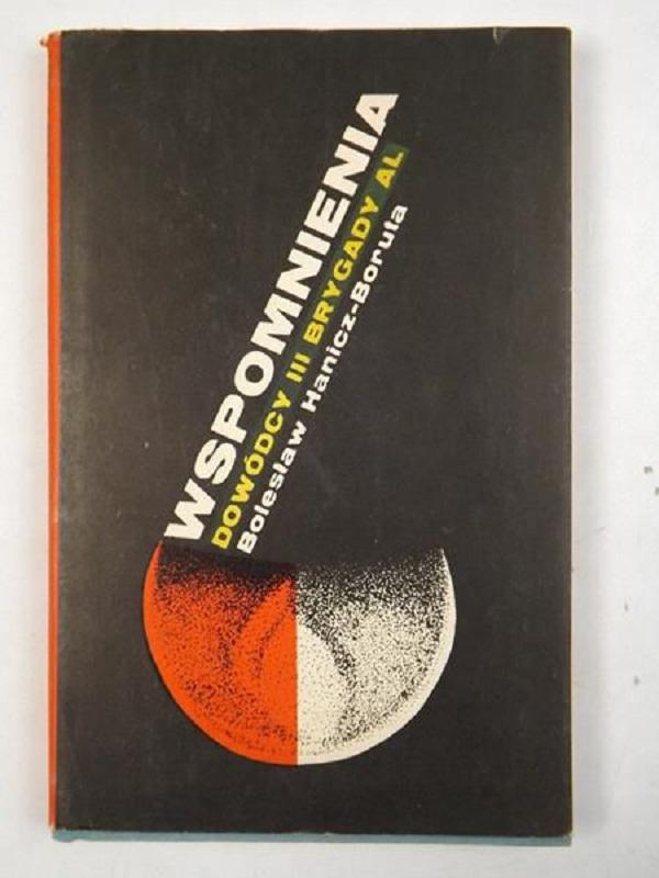 Swoje wspomnienia Hanicz-Boruta opublikował w 1973 roku.