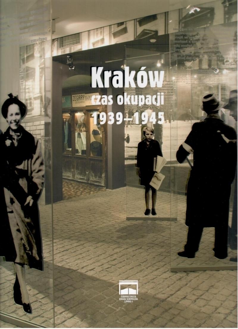 Kraków - czas okupacji 1939-1945