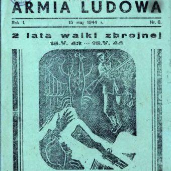 Z początkiem 1944 roku Gwardię Ludową Krajowa Rada Narodowa przemianowała na Armię Ludową. Na ilustracji okładka wydawanego przez AL od lutego 1944 roku dwutygodnika.