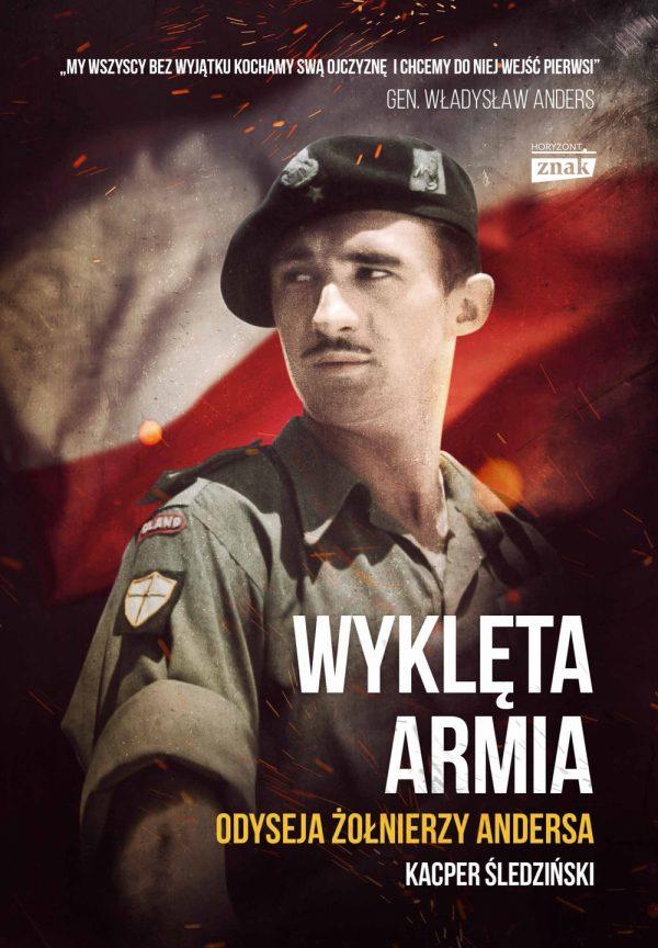 """Inspiracja do napisania artykułu była książka Kacpra Śledzińskiego pod tytułem """"Wyklęta armia. Odyseja żołnierzy Andersa"""" (Znak Horyzont 2017)."""