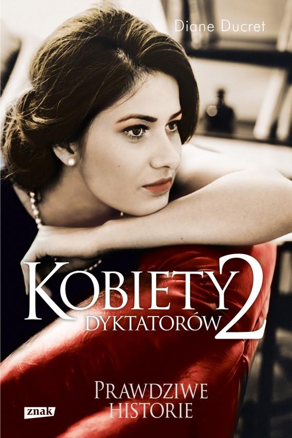 Kobiety dyktatorów 2. Okładka kontynuacji książki francuskiej pisarki.