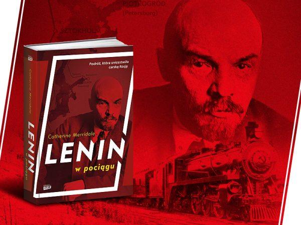 """Artykuł powstał między innymi na podstawie książki Catherine Merridale, zatytułowanej """"Lenin w pociągu"""" (Znak Horyzont 2017)."""