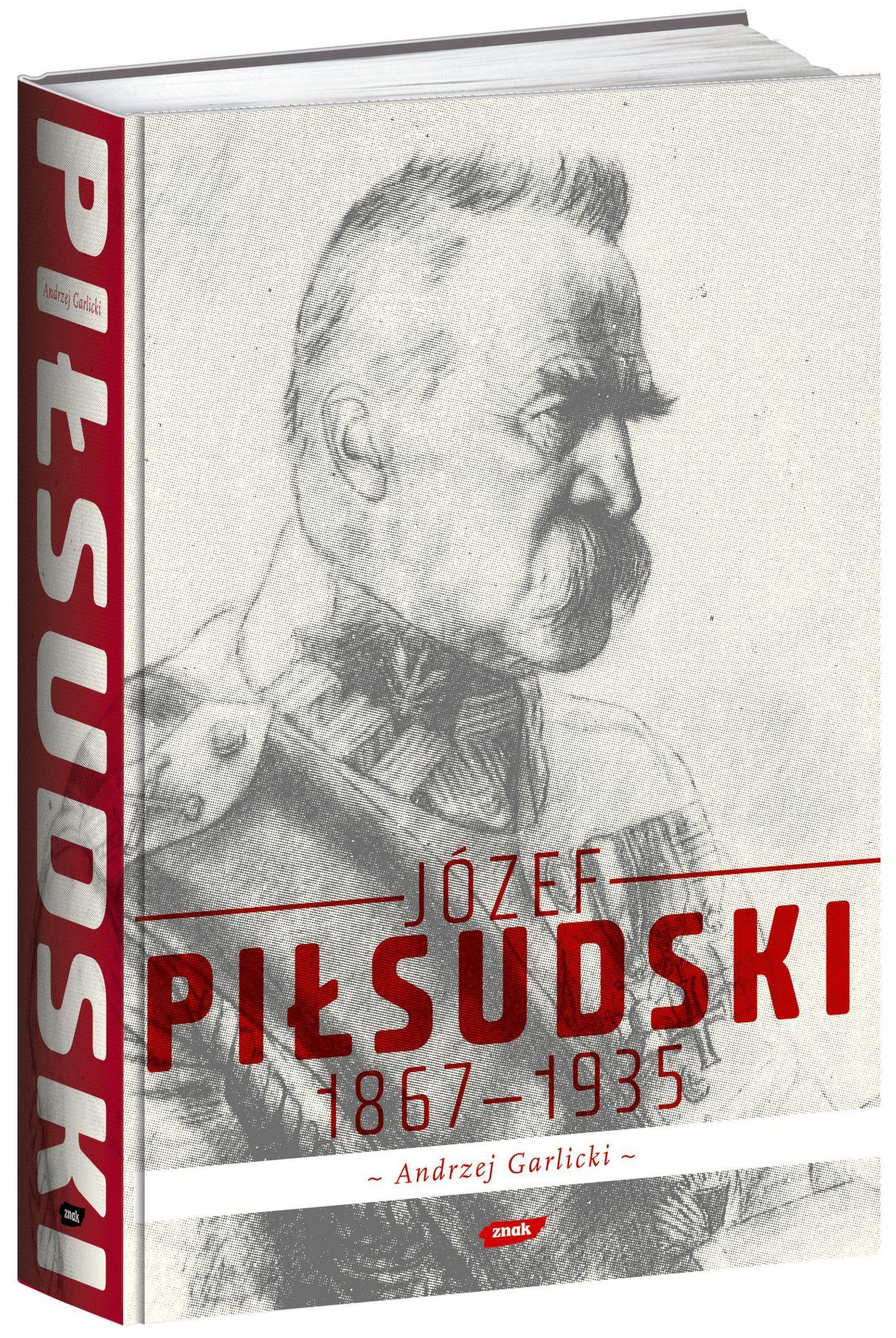 """Tekst stanowi fragment książki Andrzeja Garlickiego """"Józef Piłsudski 1867-1935""""."""