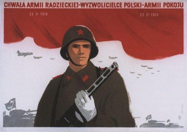 Chwała armii radzieckiej - wyzwolicielce Polski. Plakat socrealistyczny