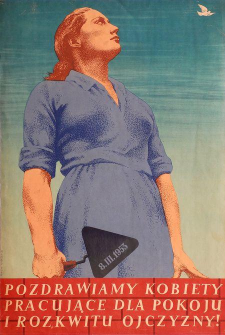 Pozdrawiamy kobiety pracujące. Plakat socrealistyczny