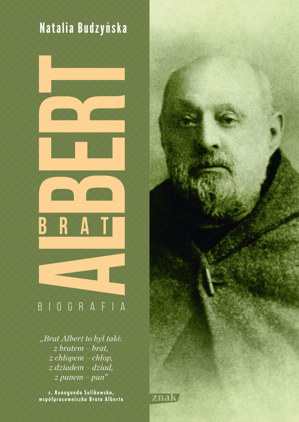 """Artykuł powstał między innymi w oparciu o książkę Natalii Budzyńskiej """"Brat Albert. Biografia"""" wydanej nakładem wydawnictwa Znak."""
