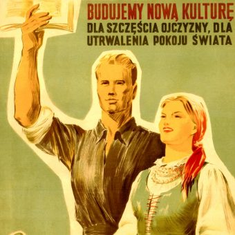 Budujemy nową kulturę - plakat propagandowy z okresu PRL (fot. domena publiczna)