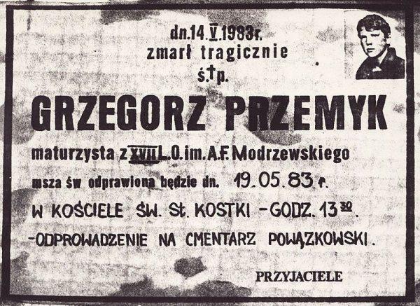 Śmierć Grzegorza Przemyka jest dotąd jedną z najbardziej kontrowersyjnych spraw z okresu PRL, podobnie jak zabójstwo ks. Jerzego Popiełuszki. Na zdjęciu nekrolog Przemyka, syna Barbary Sadowskiej - ówczesnej działaczki antykomunistycznej opozycji.