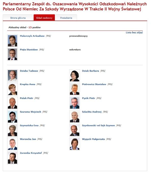 Rząd już wybrał swoich ekspertów, którzy mają dyskutować na temat reparacji - Parlamentarny Zespół ds. Oszacowania Wysokości Odszkodowań Należnych Polsce Od Niemiec Za Szkody Wyrządzone W Trakcie II Wojny Światowej. Wszyscy jego członkowie należą do PiS (fot. screen z witryny sejm.pl)