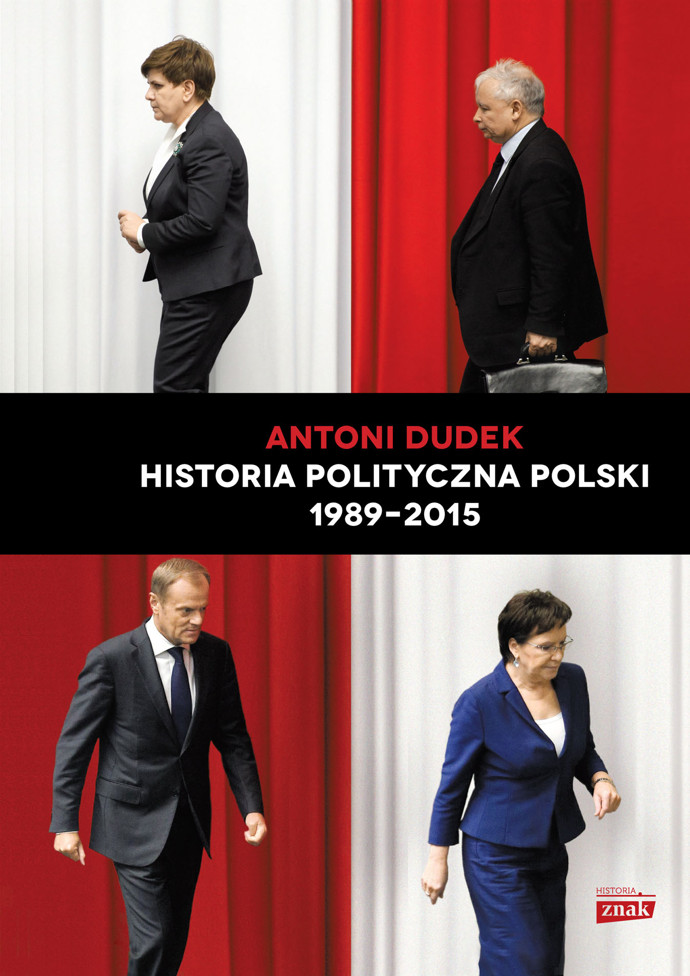 """Tekst stanowi fragment książki profesora Antoniego Dudka """"Historia polityczna Polski 1989-2015"""", wydanej nakładem wydawnictwa Znak Horyzont w 2016 roku."""