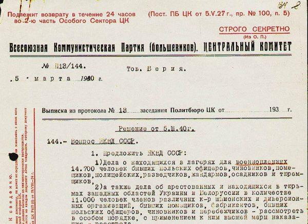 Na Zachodzie długo wierzono, że zbrodnia katyńska jest dziełem Niemców. Dopiero przyznanie się Gorbaczowa i upublicznienie dokumentów związanych ze zbrodnią przez Jelcyna zmieniło ten stan rzeczy. Na zdjęciu fragment rozkazu z 5 marca 1940 roku w sprawie wymordowania polskich jeńców.