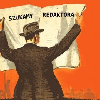 TwojaHistoria.pl szuka redaktora.