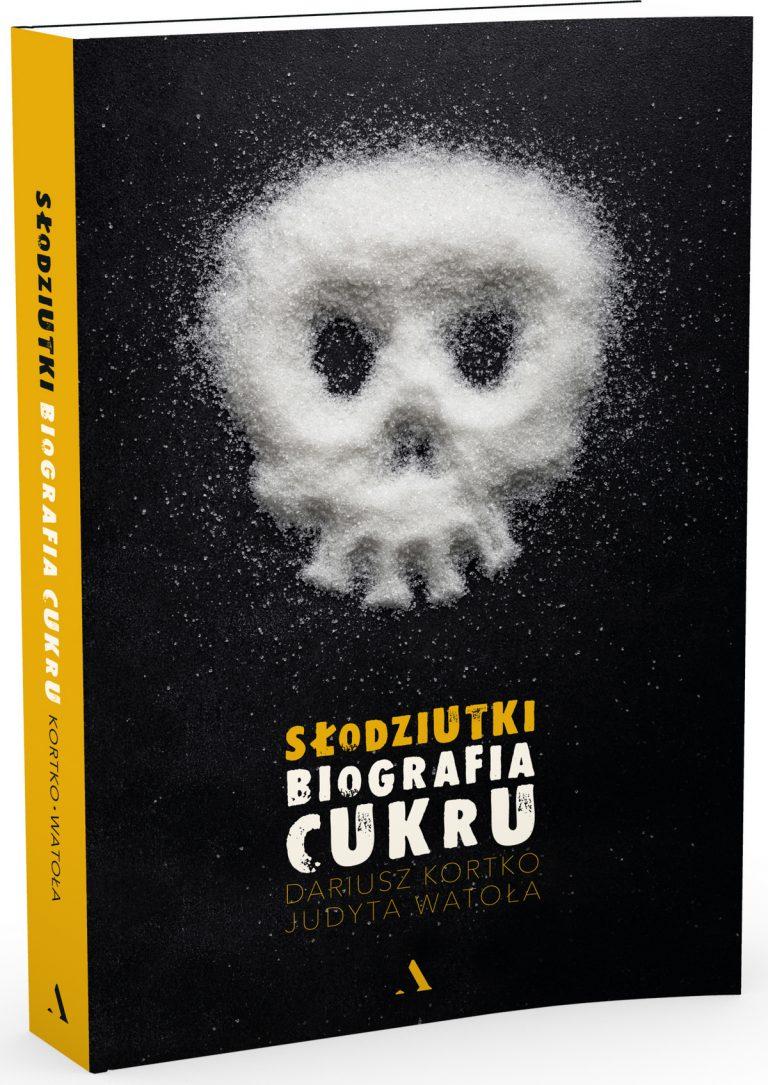 """Powyższy tekst ukazał się pierwotnie w książce Dariusz Kortki i Judyty Watoły pt. """"Słodziutki. Biografia cukru"""" (Wydawnictwo Agora 2018)."""