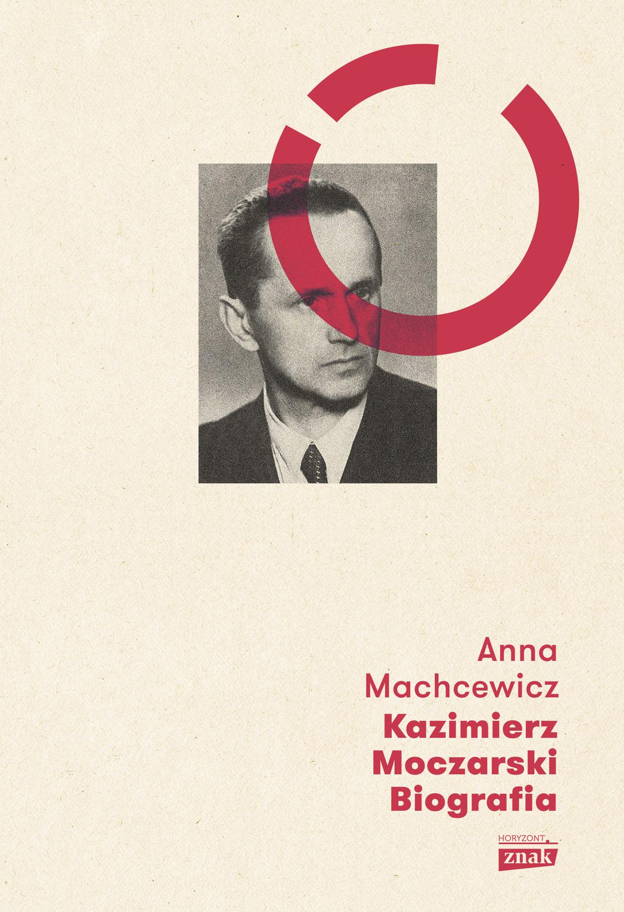 """Artykuł stanowi fragment książki Anny Machcewicz pt. """"Kazimierz Moczarski. Biografia"""", wydanej nakładem wydawnictwa Znak."""