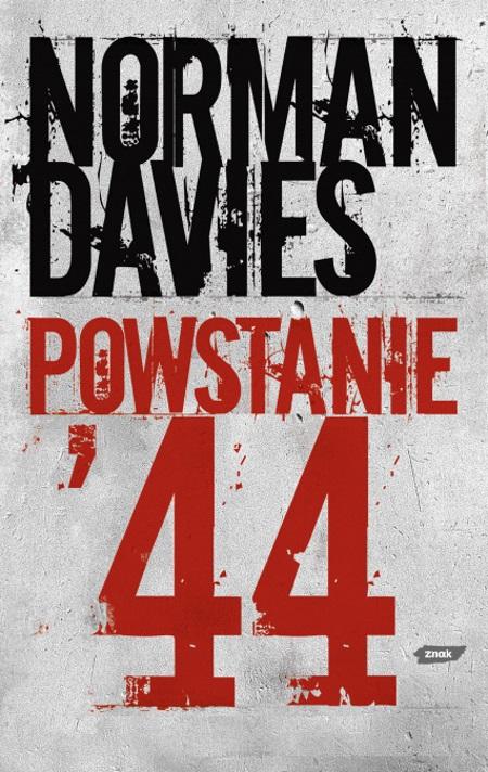 """Artykuł stanowi fragment książki Normana Daviesa """"Powstanie '44"""", wydanej nakładem wydawnictwa Znak Horyzont."""