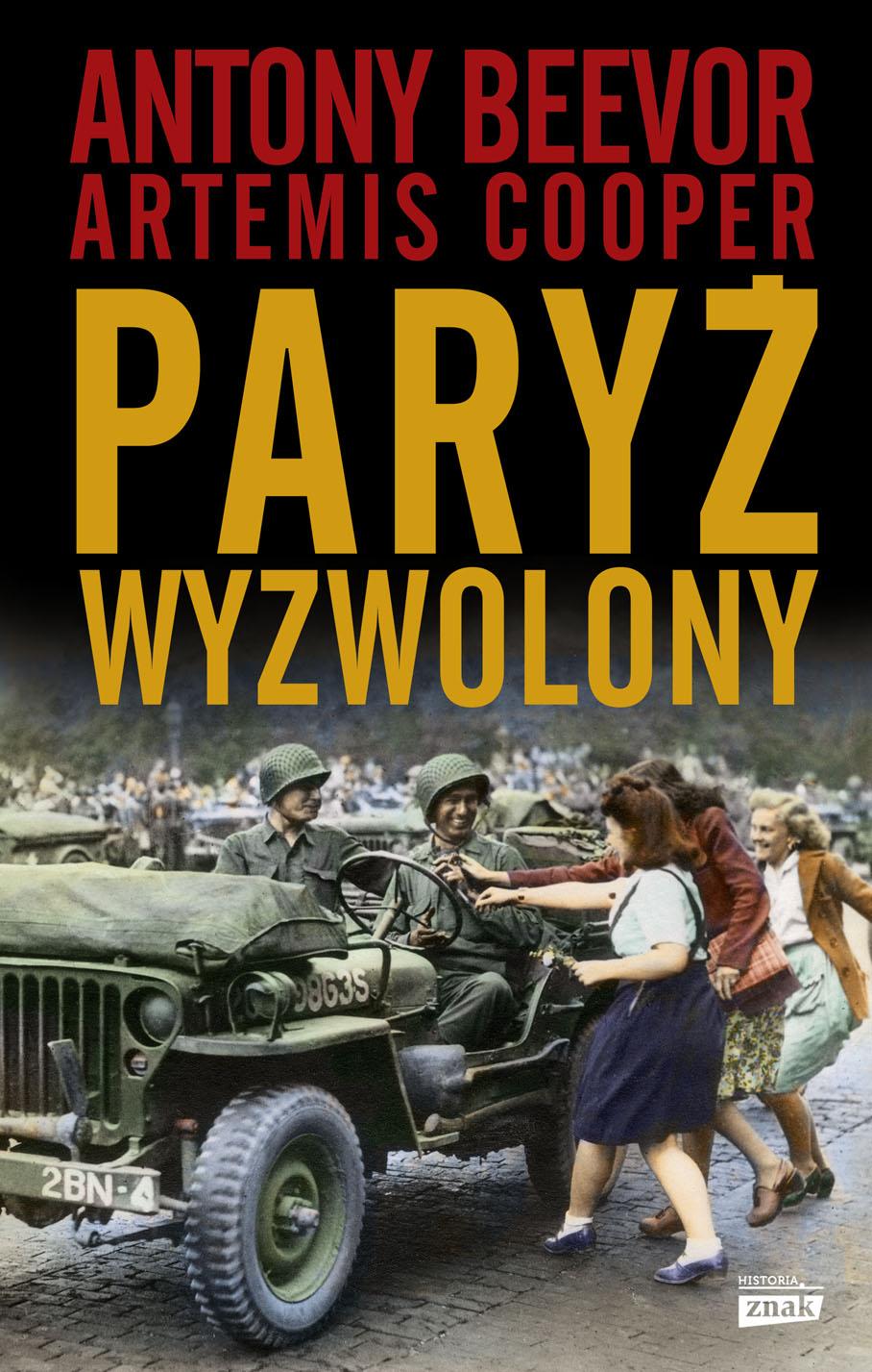 Artykuł stanowi fragment książki Antony'ego Beevora i Artemis Cooper Paryż wyzwolony, wydanej nakładem wydawnictwa Znak Horyzont.