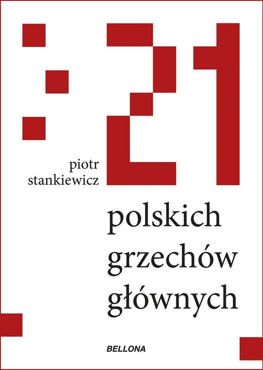 """Tekst został oparty między innymi na książce Piotra Stankiewicza pod tytułem """"21 polskich grzechów głównych"""" (Bellona 2018)."""