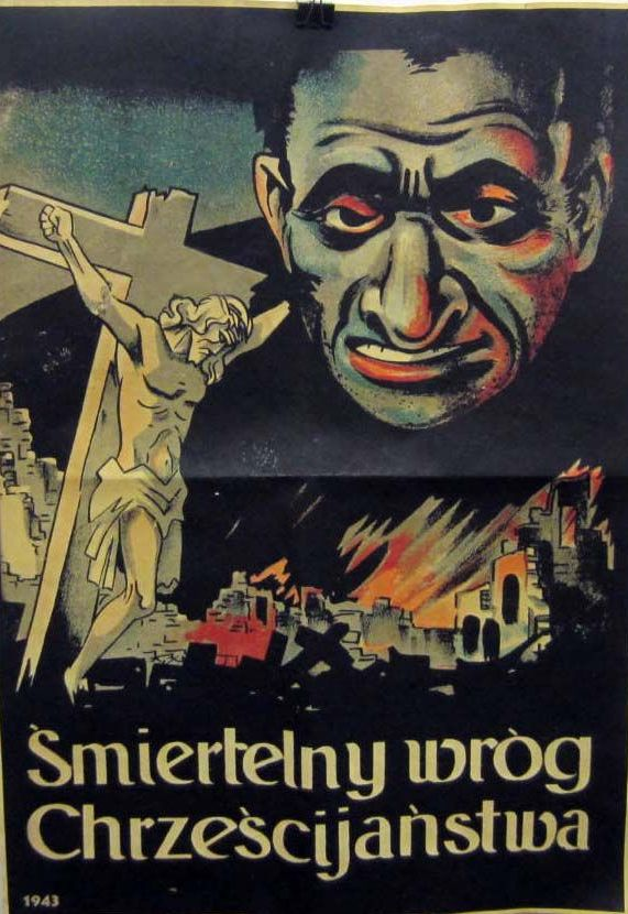 """Naród żydowski jako """"śmiertelny wróg chrześcijaństwa"""". Taki stereotyp utrwalany był przez duchowieństwo w Polsce jeszcze przed II wojną światową. Na ilustracji nazistowski plakat propagandowy z 1943 roku."""