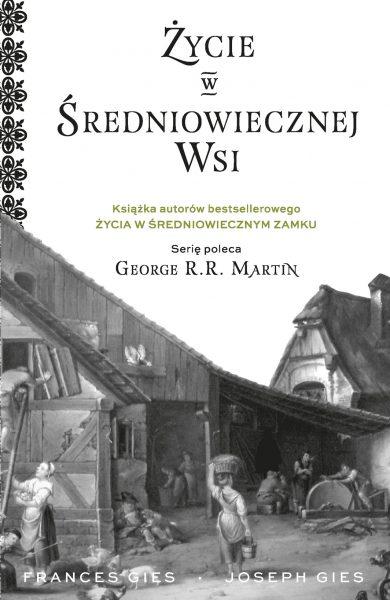 """Artykuł stanowi fragment książki Josepha i Frances Giesów """"Życie w średniowiecznej wsi"""", która została wydana nakładem wydawnictwa Znak Horyzont."""