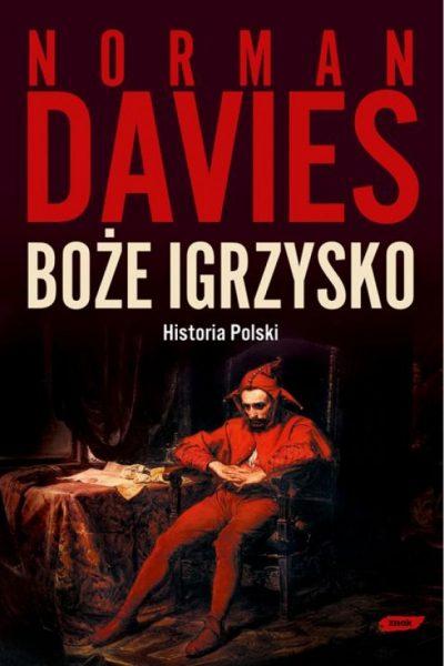 Tej pozycji nie może zabraknąć na Twojej półce. Poznaj historię Polski, widzianą z perspektywy brytyjskiego historyka.