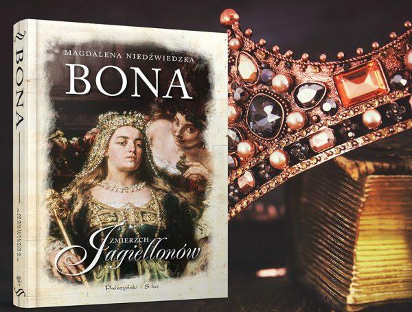 """Kup książkę Magdaleny Niedźwiedzkiej pod tytułem """"Bona. Zmierzch Jagiellonów"""" z rabatem na empik.com."""