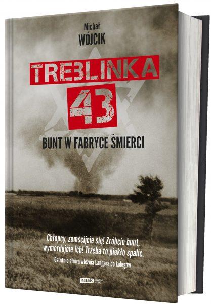 """Artykuł powstał między innymi w oparciu o książkę Michała Wójcika """"Treblinka 43. Bunt w fabryce śmierci"""", wydanej nakładem wydawnictwa Znak."""