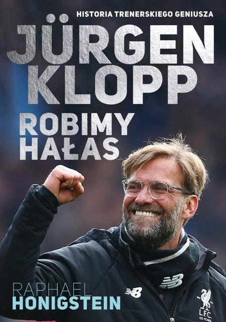 """Artykuł powstał m.in. w oparciu o książkę """"Jürgen Klopp. Robimy hałas"""" wydaną nakładem wydawnictwa Znak Horyzont."""