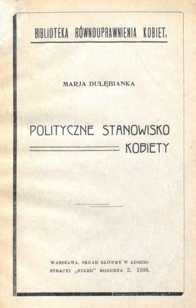Strona tytułowa politycznego manifestu Marii Dulębianki pt. Polityczne stanowisko kobiety.