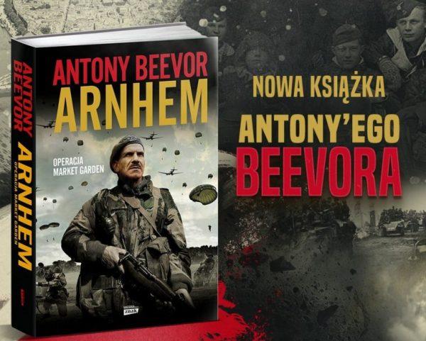 """O udziale polskich spadochroniarzy w operacji Market Garden przeczytacie w książce Antony'ego Beevora pod tytułem """"Arnhem"""" (Znak Horyzont 2018)."""