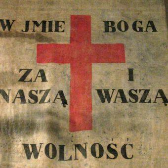 Sztandar z 1831 roku ze słynnym hasłem (fot. Mathiasrex Maciej Szczepańczyk, lic. CC BY 2.5)