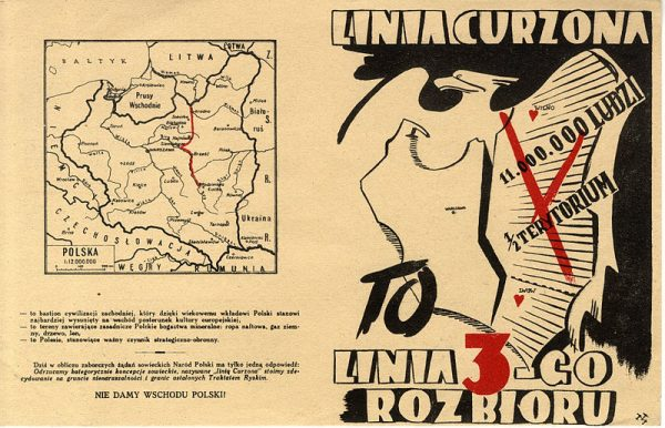 Dla Polaków zgoda na linię Curzona oznaczała kolejny rozbiór kraju. Ulotka z okresu II wojny światowej.