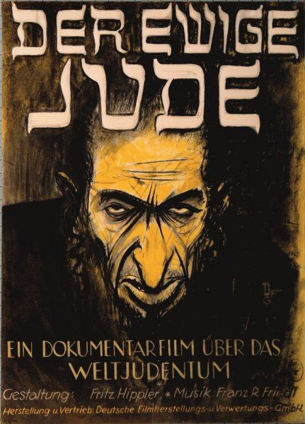 "Plakat filmu ""Der Ewige Jude"" z 1940 roku."