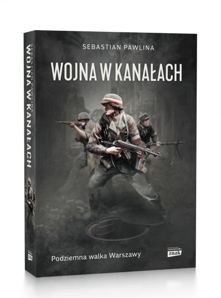 """Artykuł stanowi fragment książki Sebastiana Pawliny """"Wojna w kanałach"""", która ukazała się nakładem wydawnictwa Znak Horyzont."""